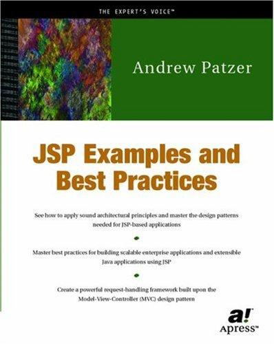 JSP Examples and Best Practices by Andrew Patzer
