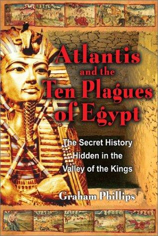 Atlantis and the Ten Plagues of Egypt by Graham Phillips