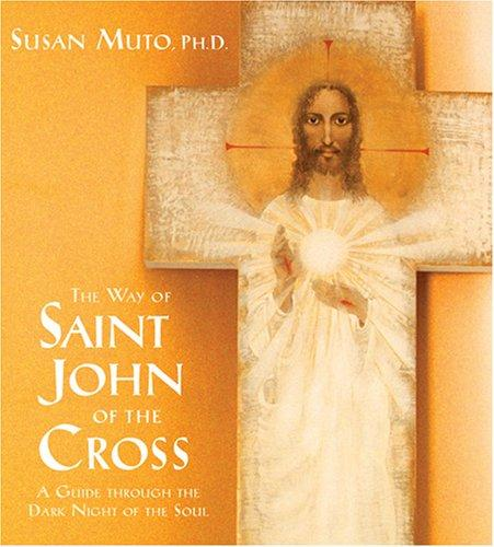 The Way of St. John of the Cross