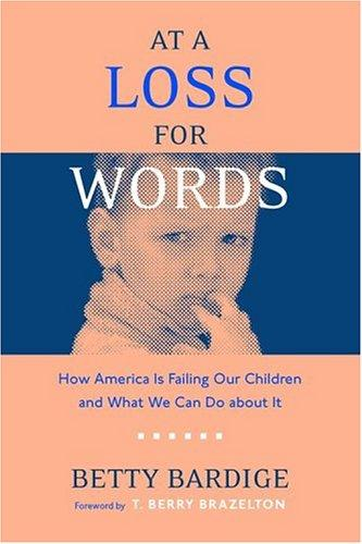 At A Loss For Words by Betty Bardige