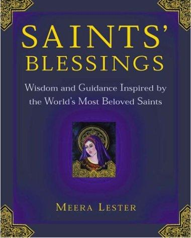 Saints blessings by Meera Lester