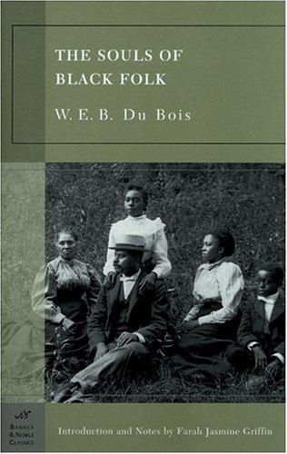 The Souls of Black Folk (Barnes & Noble Classics Series) (Barnes & Noble Classics)