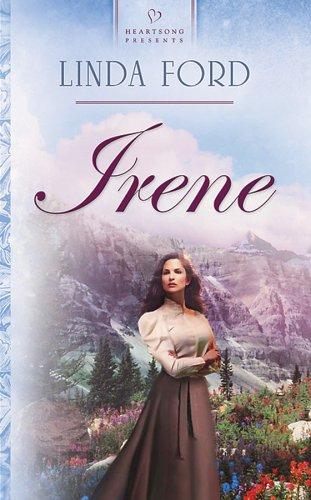 Irene by Linda Ford