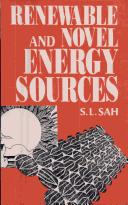 Renewable and novel energy sources by S. L. Sah