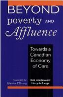 Beyond poverty and affluence by B. Goudzwaard