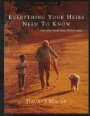 Everything your heirs need to know by David S. Magee