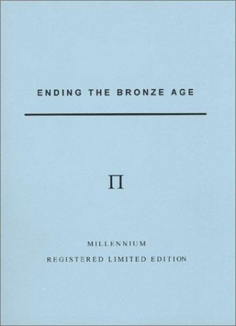 Ending The Bronze Age by Stephen Edward Seadler