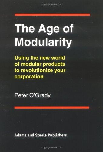 The Age of Modularity by Peter Ogrady