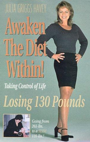 Awaken the Diet Within!