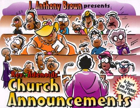 Church announcements by J. Anthony Brown