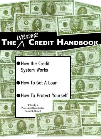 The Insider Credit Handbook by Howard Lewis Russell