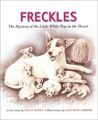 Freckles by Paul M. Howey