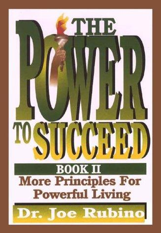 The Power to Succeed