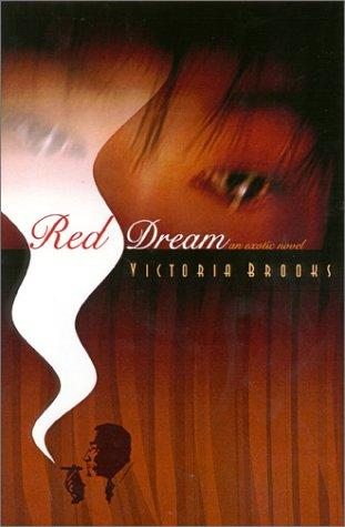 Red Dream by Victoria Brooks