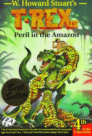 Peril in the Amazon (T-Rex) by W. Howard Stuart