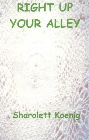 Right Up Your Alley (Tim Macculfsky Mystery, 2)