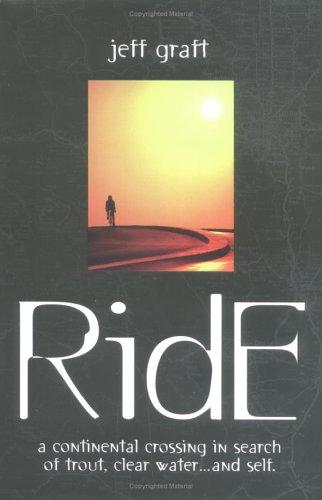 Ride by Jeff Graft