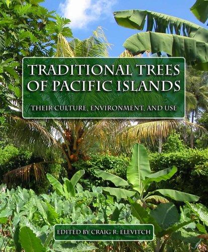 Traditional Trees of Pacific Islands by Craig R. Elevitch