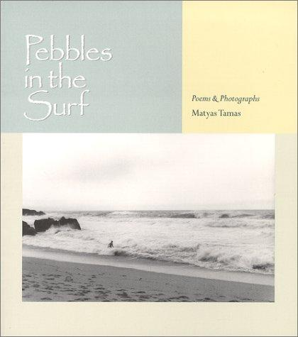 Pebbles in the surf by Matyas Tamas