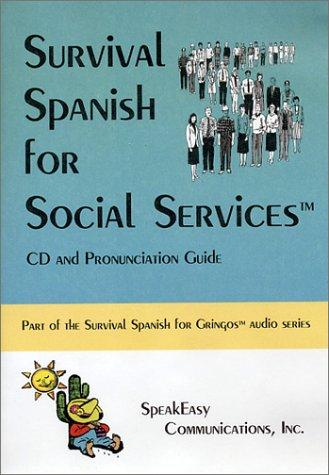 Survival Spanish for Social Services by Myelitia Melton