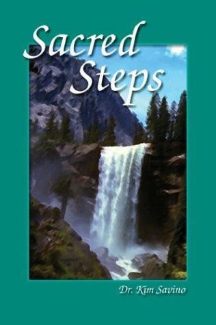 Sacred Steps by Kim Savino