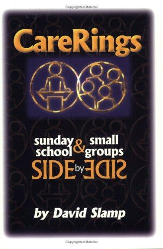 CareRings by David A. Slamp