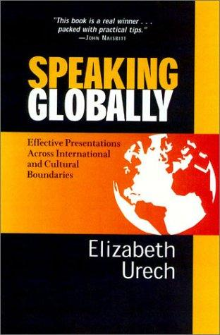 Speaking Globally, Updated Revision by Elizabeth Urech