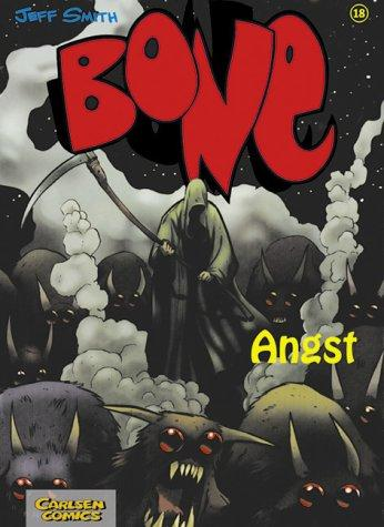 Bone 18. Angst by Jeff Smith