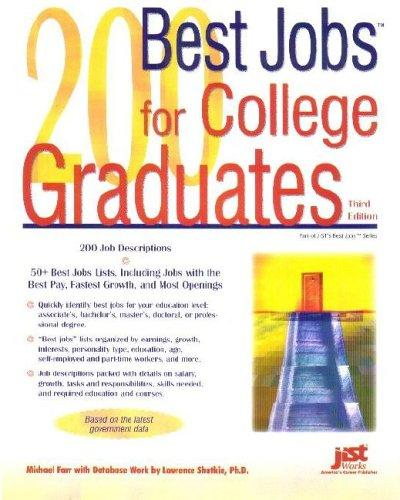 200 best jobs for college graduates by J. Michael Farr