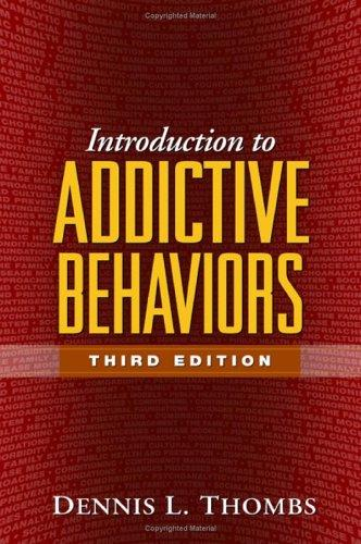 Introduction to addictive behaviors by Dennis L. Thombs