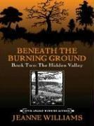 Beneath the Burning Ground by Jeanne Williams