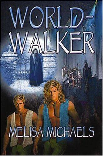 World-walker by Melisa C. Michaels