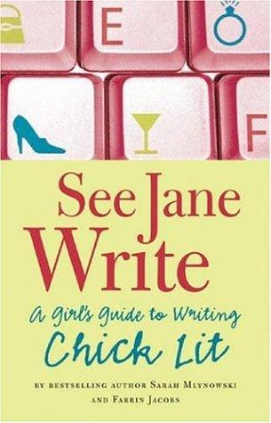 See Jane Write by Sarah Mlynowski