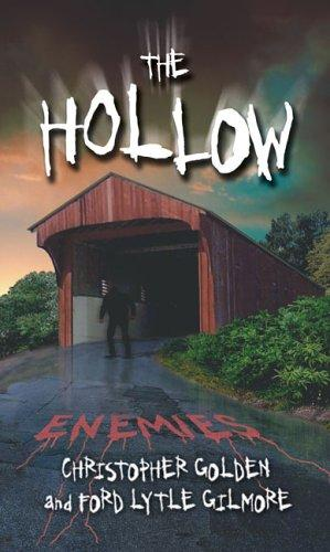 Enemies #4 (The Hollow) by Christopher Golden, Ford Lytle Gilmore