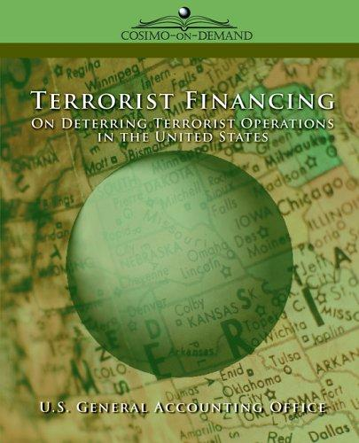 Terrorist Financing by United States. General Accounting Office