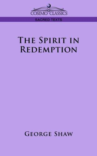 The Spirit in Redemption by George Bernard Shaw