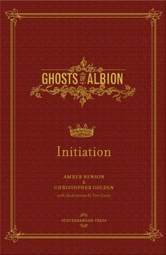 Initiation (Ghosts of Albion) by Amber Benson, Christopher Golden