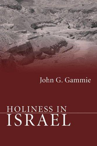 Holiness in Israel by John G. Gammie
