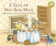 A Tale of Two Bad Mice (Rabbit Ears: A Classic Tale) by Beatrix Potter