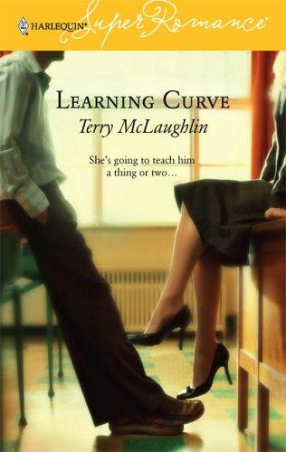 Learning Curve (Harlequin Superromance No. 1348) by Terry McLaughlin