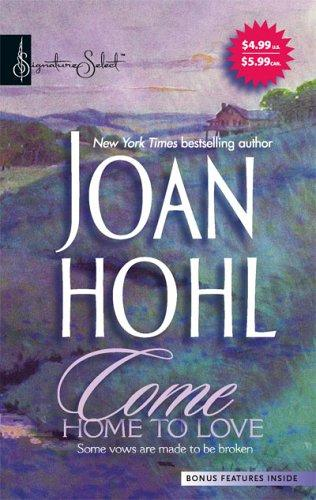 Come Home To Love by Joan Hohl