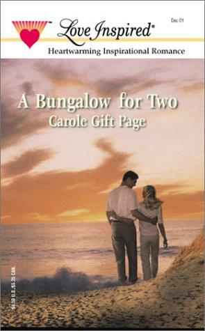 Bungalow For Two by Carole Page