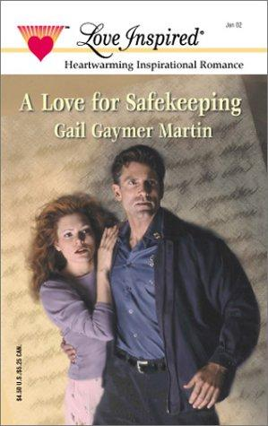 Love For Safekeeping by Gail Gaymer Martin