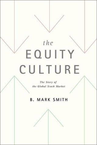 The Equity Culture by B. Mark Smith