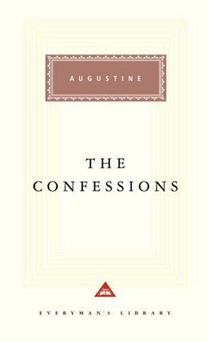 The Confessions (Everyman's Library (Alfred a. Knopf, Inc.).) by Robin Lane Fox