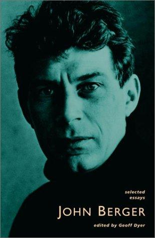 Selected essays by John Berger