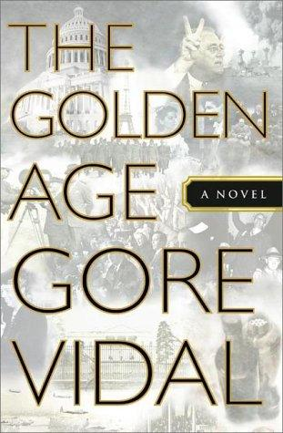 The golden age by Gore Vidal