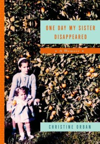 One day my sister disappeared