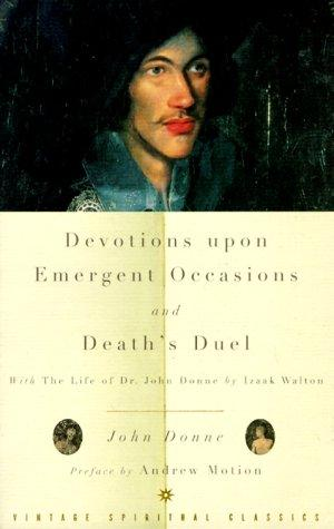 Devotions Upon Emergent Occasions and Death's Duel by John Donne, Izaak Walton