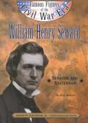 William Henry Seward by Michael Burgan